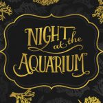 Help Us Celebrate 60 with Night At The Aquarium